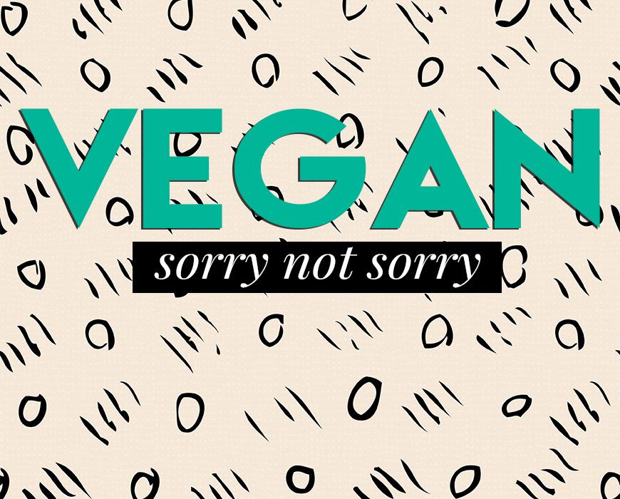 vegansorrynotsorry