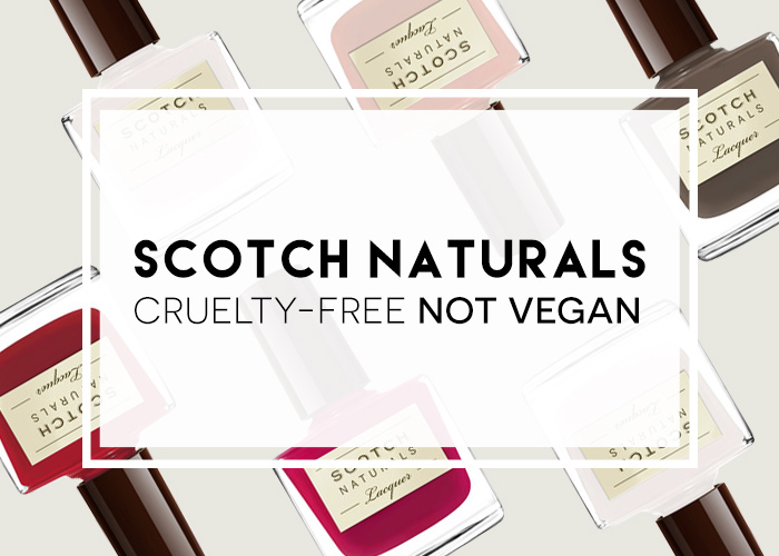 Scotch Naturals is Cruelty Free But No Longer Vegan