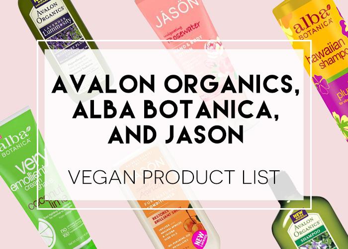 Alba Botanica, JASON, Avalon Organics Vegan Product List