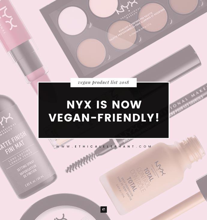 86c9ae472de NYX Cosmetics is Now Vegan-Friendly! (2019) | NYX Vegan Product List