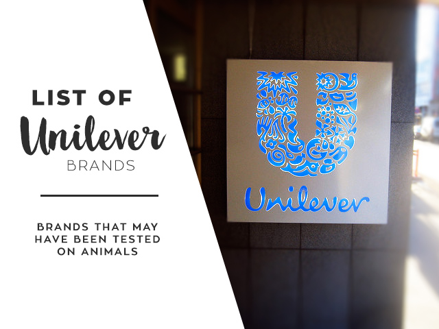 List of Unilever Brands May Have Been Tested On Animals