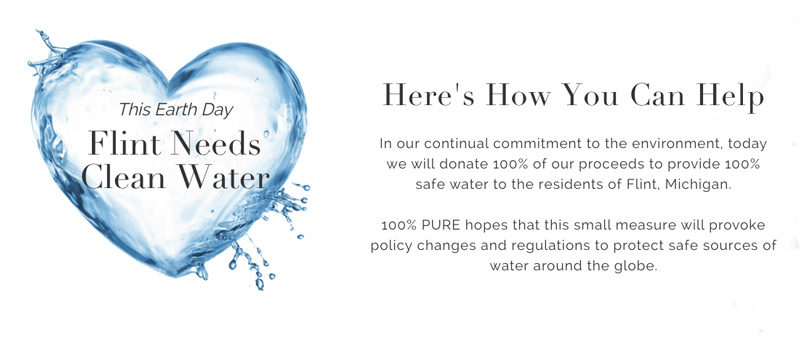 100% Pure donating 100% of proceeds to Flint