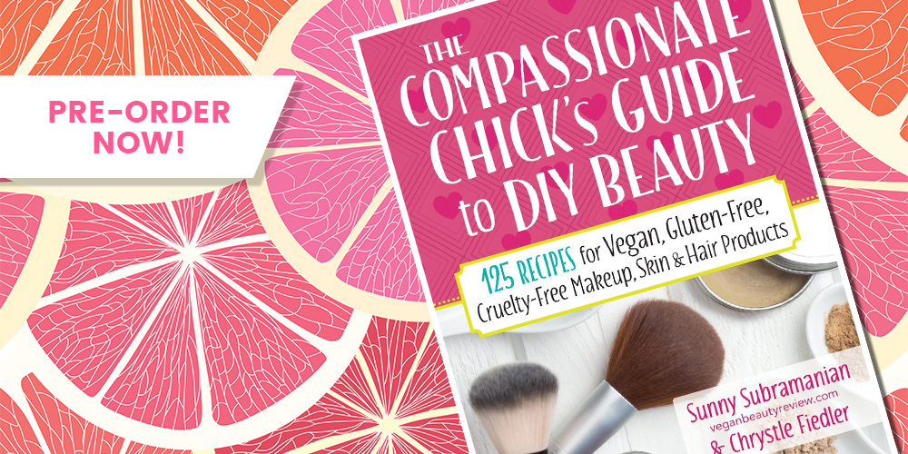 Vegan Beauty Review Wrote A Book The Compassionate Chick S Guide To
