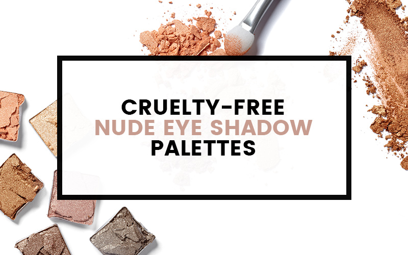 cruelty-free-nude-eyeshadow-palettes