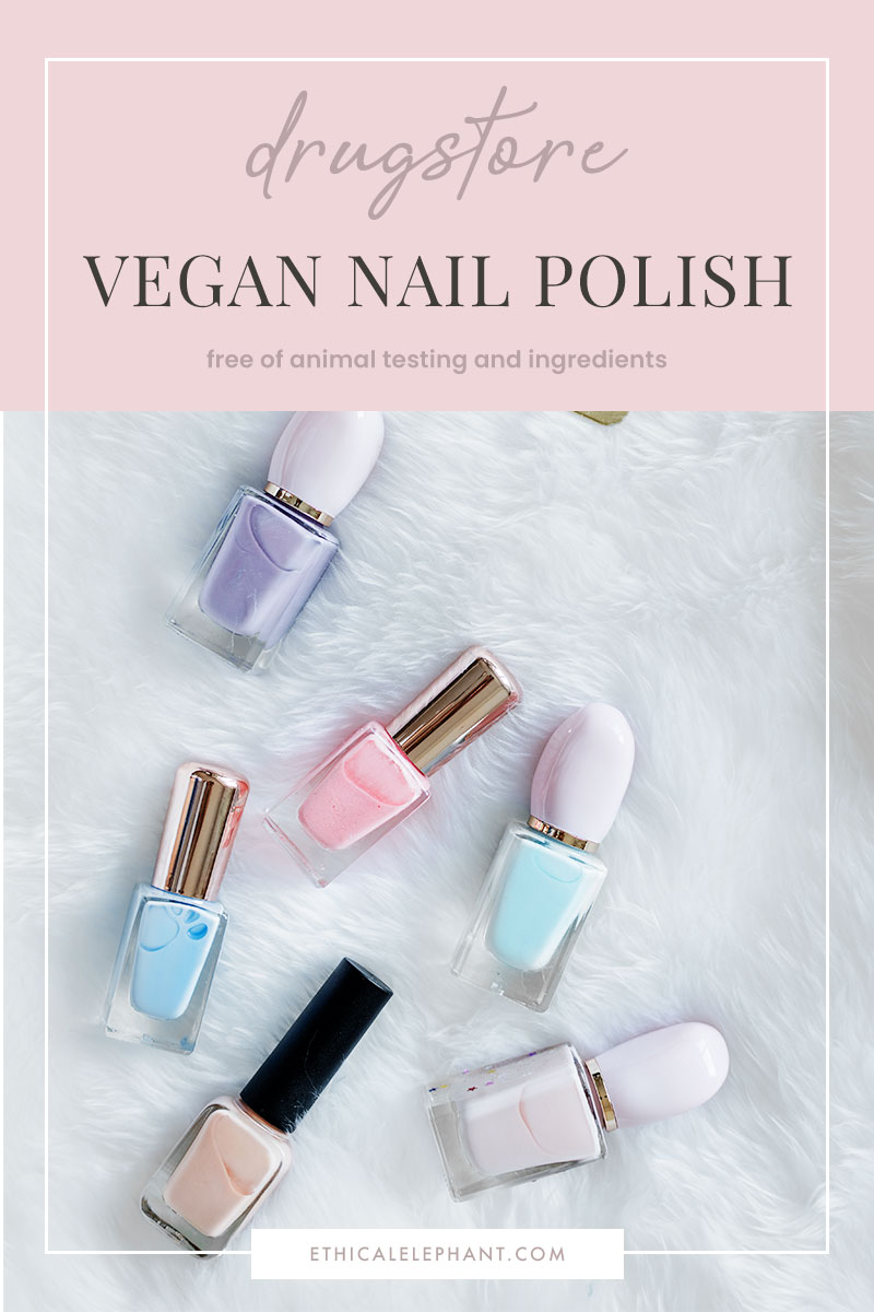 List Of Affordable Drugstore Vegan Nail Polish Brands