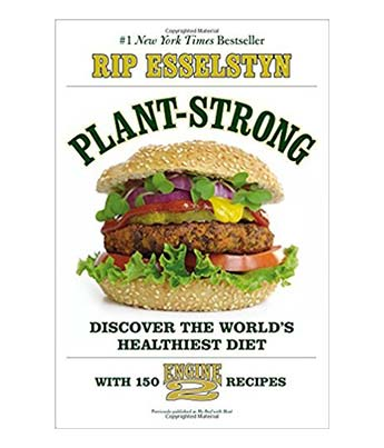 Plant-Strong Engine 2 Diet Vegan Cookbook