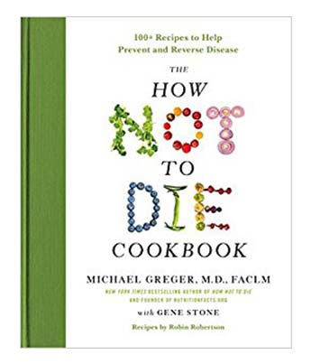 How Not to Die Vegan Cookbook