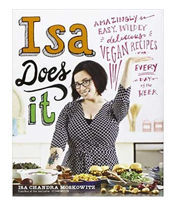 Isa Does It! Vegan Cookbook
