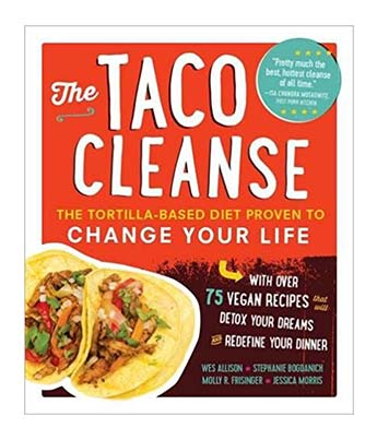 The Taco Cleanse Vegan Cookbook