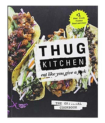 Thug Kitchen Vegan Cookbook