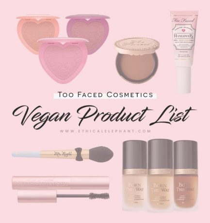 Too Faced Vegan Product List (2017)
