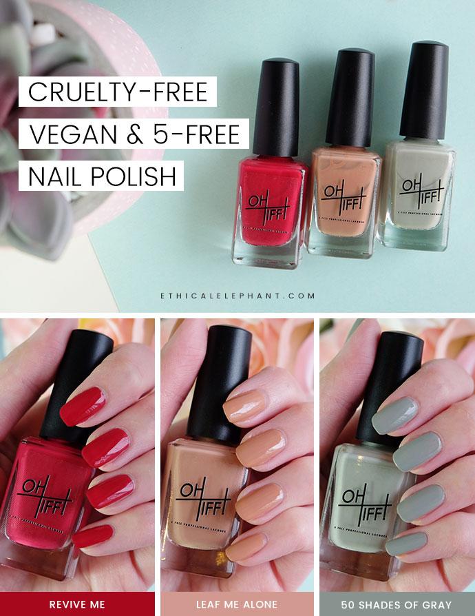 OH TIFF! Vegan & 5-Free Nail Polish Review