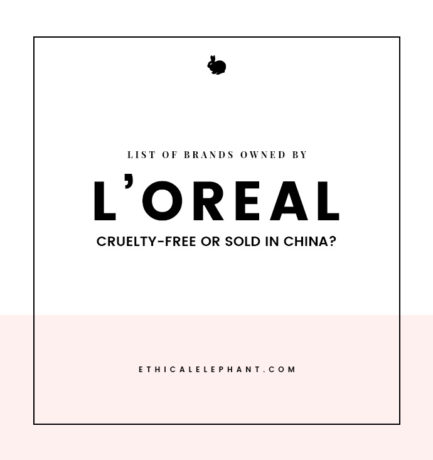 L'Oreal Brands – Which Ones are Cruelty-Free or Sold in China?