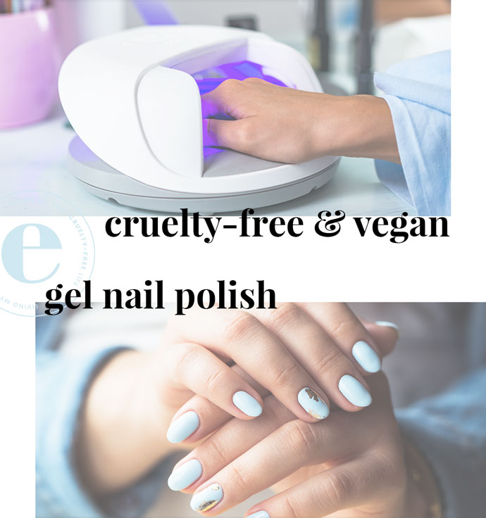 Best Cruelty-Free & Vegan Gel Nail Polish Brands