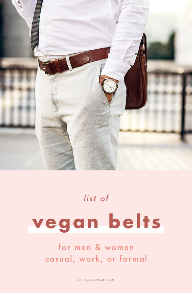 2f13cdf50 A leather belt is one of the pieces in our wardrobe that's often overlooked  when we think about animal cruelty in the fashion industry.