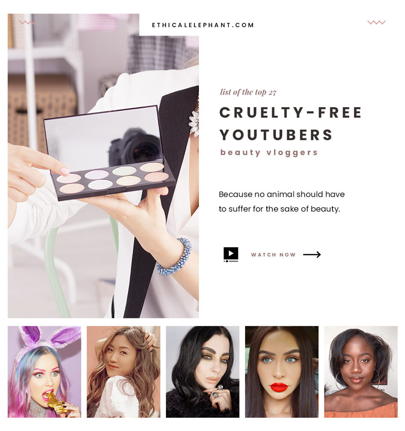 Top 27 Cruelty-Free Youtube Beauty Vloggers You Should