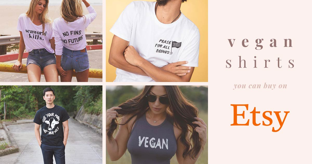 74fd0cdf The Best Etsy Vegan Shirts and Clothing Shops to Support Vegan Creators