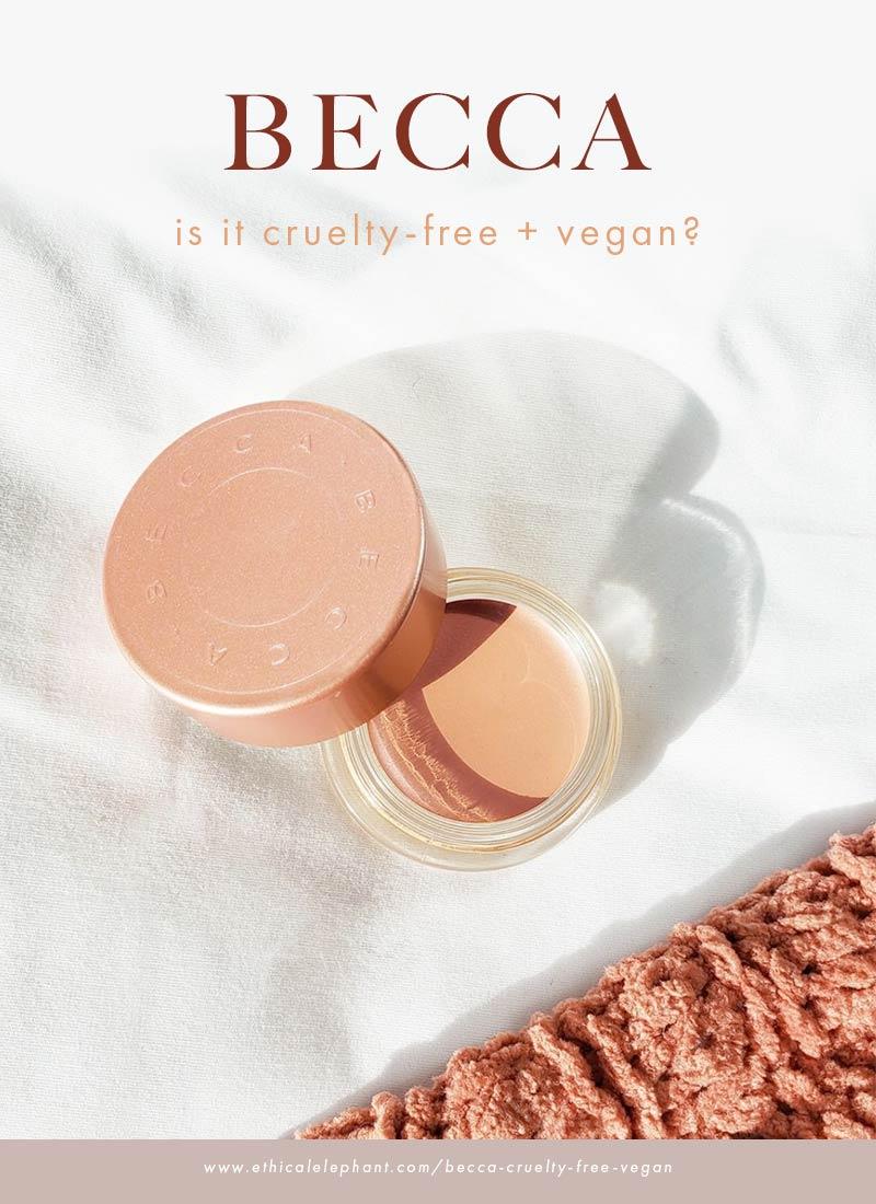 Is BECCA cruelty-free and vegan?
