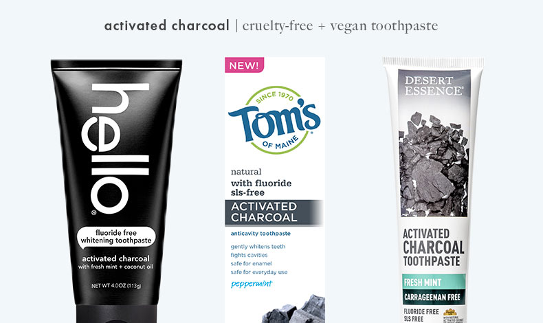 Cruelty-Free Vegan Activated Charcoal Toothpaste: Hello, Tom's of Maine, and Desert Essence