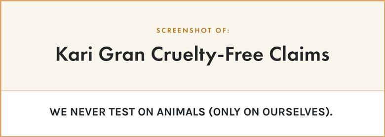 Kari Gran Cruelty-Free Claims