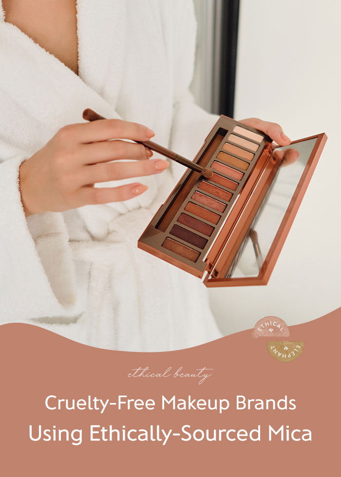 Cruelty-Free Makeup Brands Using Ethical Mica