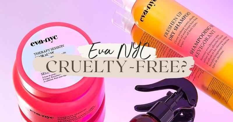 Is Eva NYC Cruelty-Free?