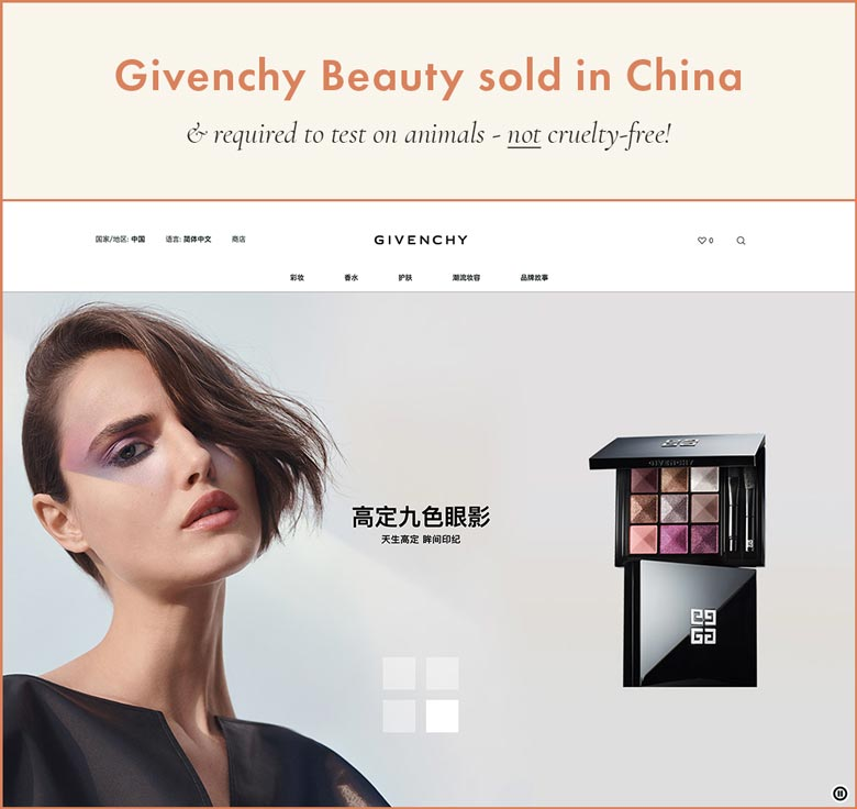 Givenchy Sold in China; Required To Test on Animals therefore they are NOT cruelty-free!
