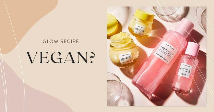 Is Glow Recipe Vegan?