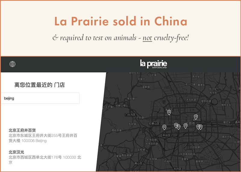 La Prairie products sold in China, required to test on animals and therefore, NOT cruelty-free.