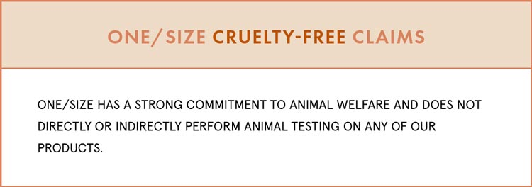 ONE/SIZE Cruelty-Free Claims