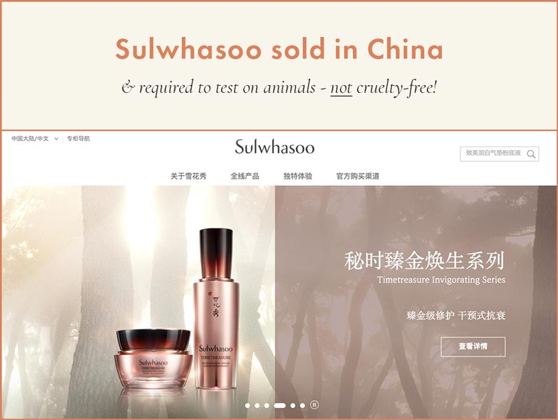 Sulwhasoo sold in China and cannot be considered cruelty-free
