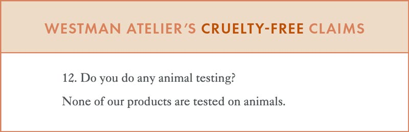 Westman Atelier Cruelty-Free Claims