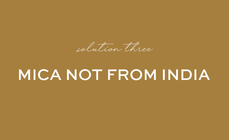 US or Non-Indian Mica - Solution to Ethical Mica in Makeup?