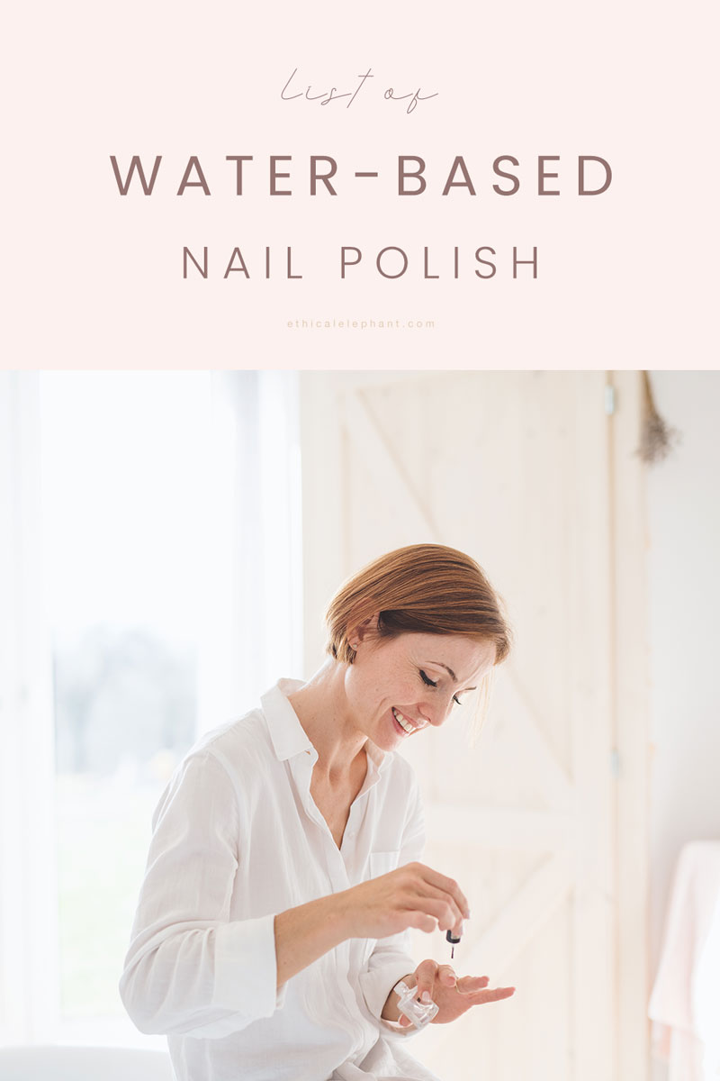 List of Cruelty-Free Water-Based Nail Polish Options